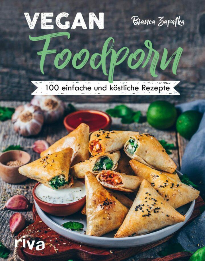 """Cover von """"Bianca Zapatka - Vegan Foodporn: 100 einfache und köstliche Rezepte"""""""