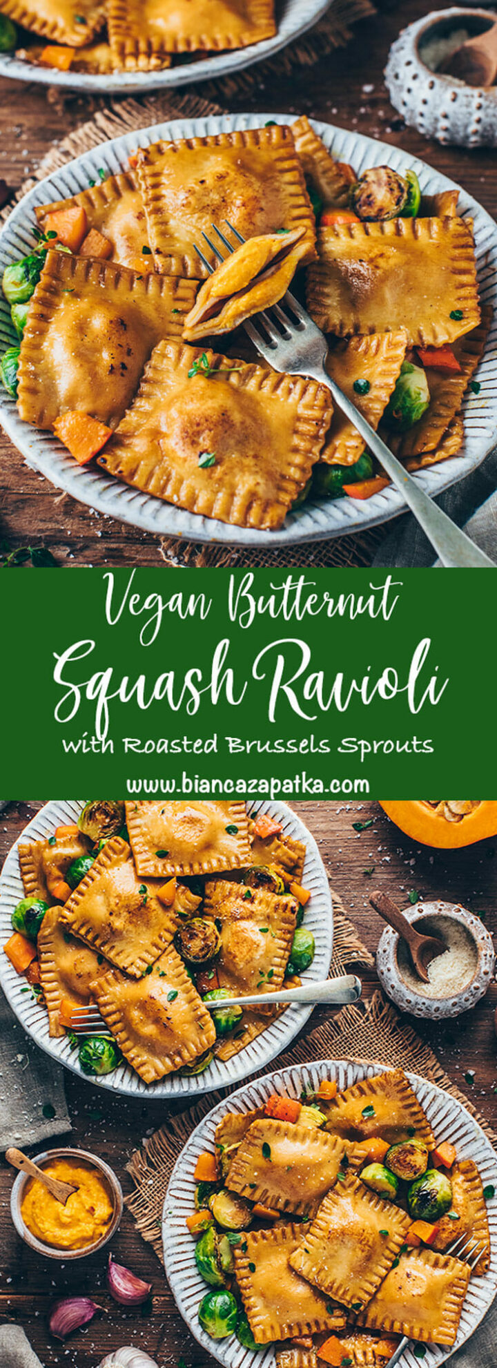 Butternut Squash Ravioli with garlic sage brown butter and roasted Brussels sprouts