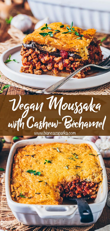 Vegan Moussaka with Cashew Béchamel Sauce