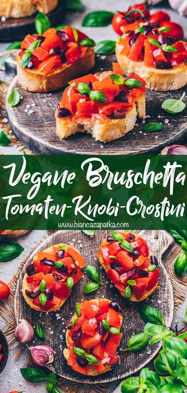 Bruschetta Rezept, Tomaten-Knoblauch Crostini