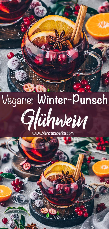 Glühwein (Winter Punsch, Fruchtpunsch)