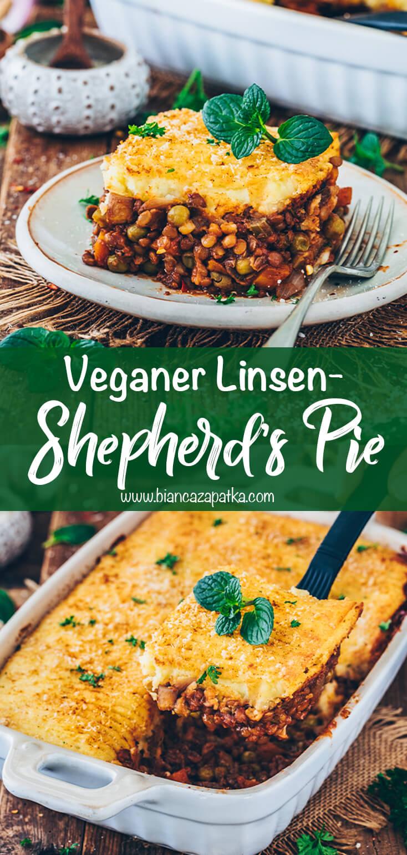 Shepherd's Pie mit Linsen (Veganer Hackfleischauflauf)
