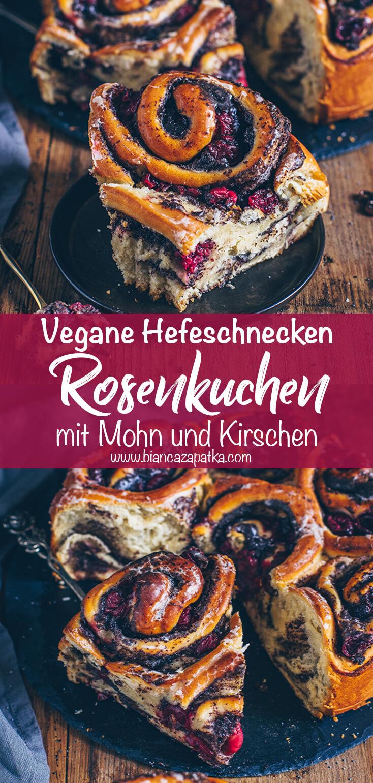 Rosenkuchen mit Mohn und Kirschen, Hefeschnecken, Hefekuchen, Mohnkuchen (Vegan)