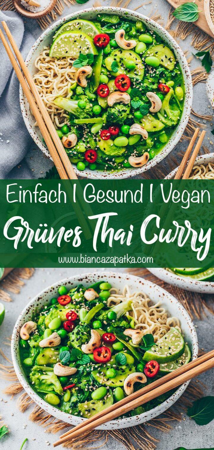 Grünes Gemüse Curry (Thai Curry Vegan)