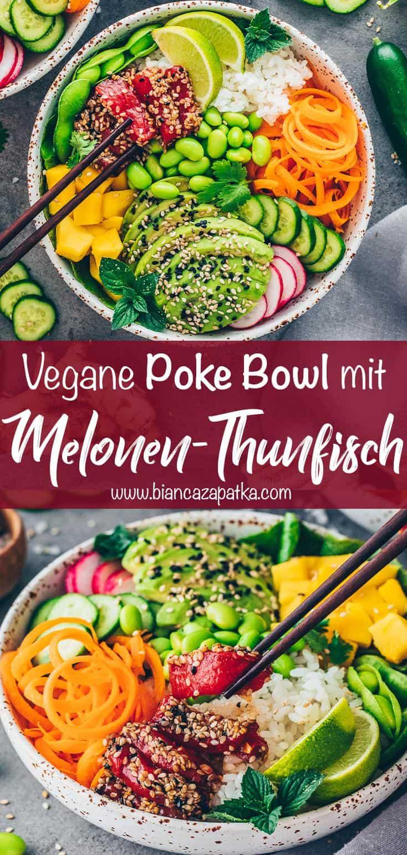 Vegane Poke Bowl mit Wassermelonen-Thunfisch